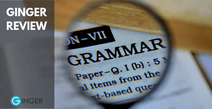 Ginger Review 2019: Is This Grammar Checker Software Worth It?