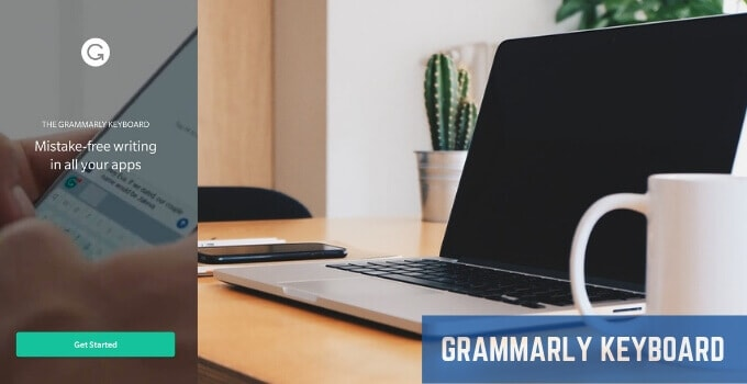 Grammarly Keyboard For Android iPhone