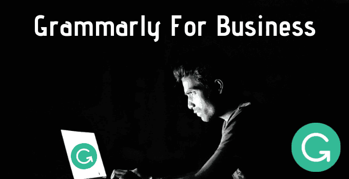 Grammarly Business Plan: Pricing & Features of Grammarly For Business