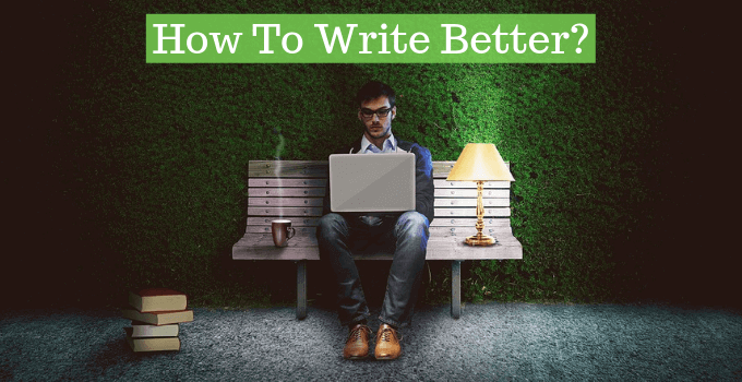 How To Write Better?